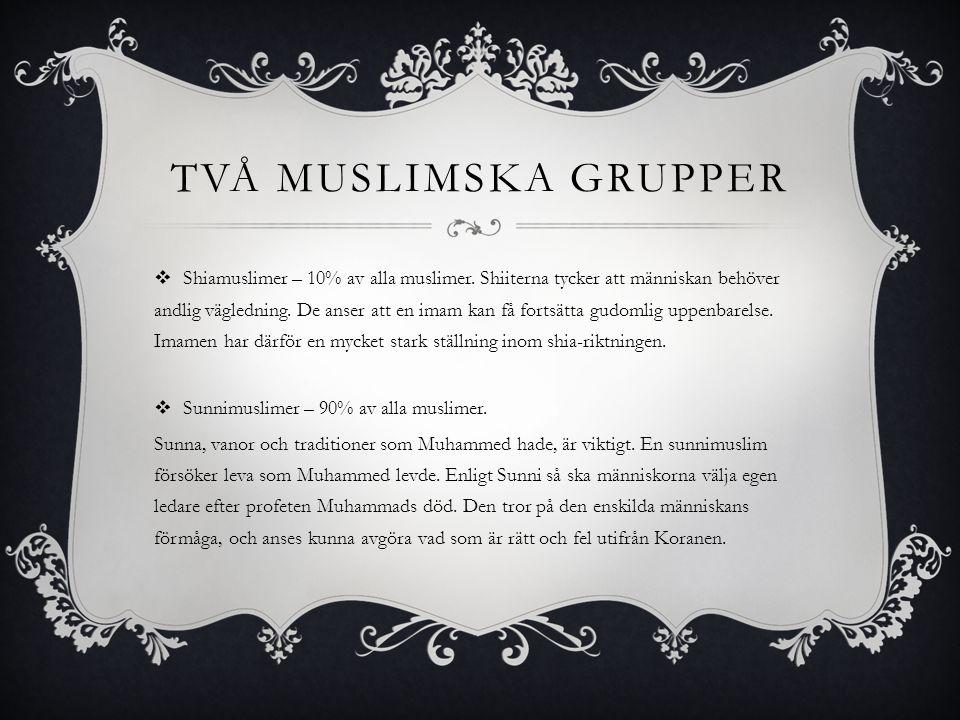 Två muslimska grupper
