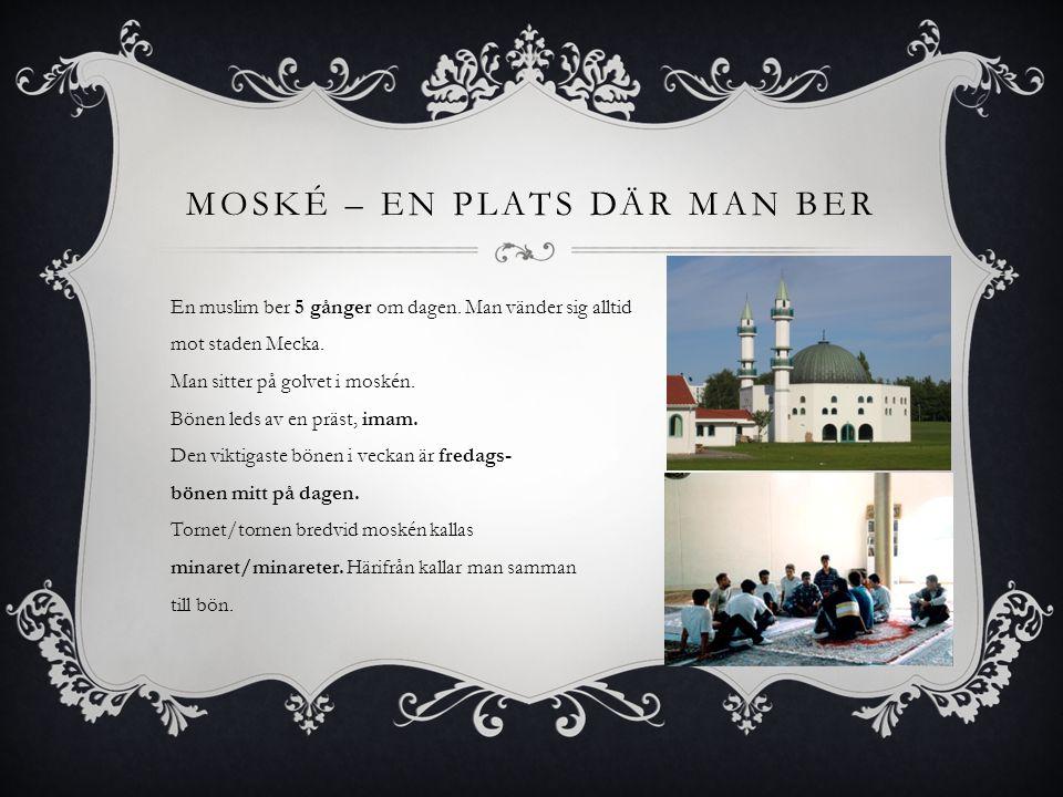 Moské – En plats där man ber