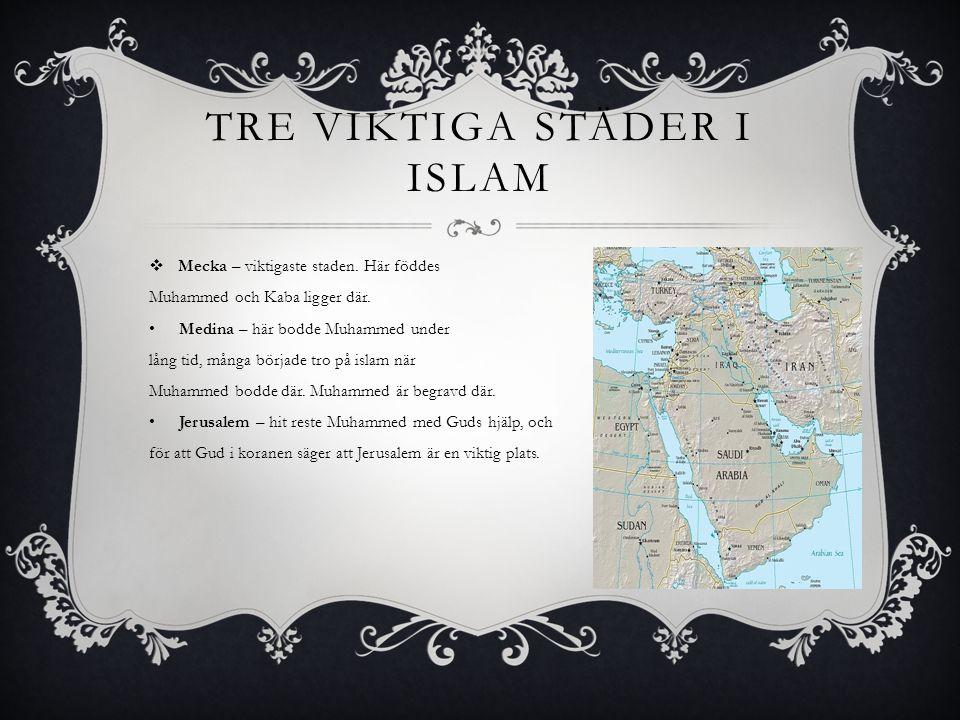 Tre viktiga städer i islam