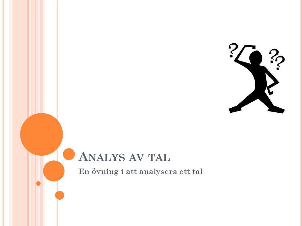 En övning i att analysera ett tal