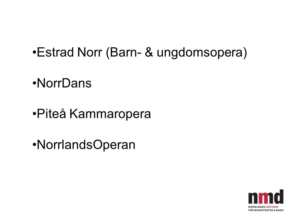 Estrad Norr (Barn- & ungdomsopera)