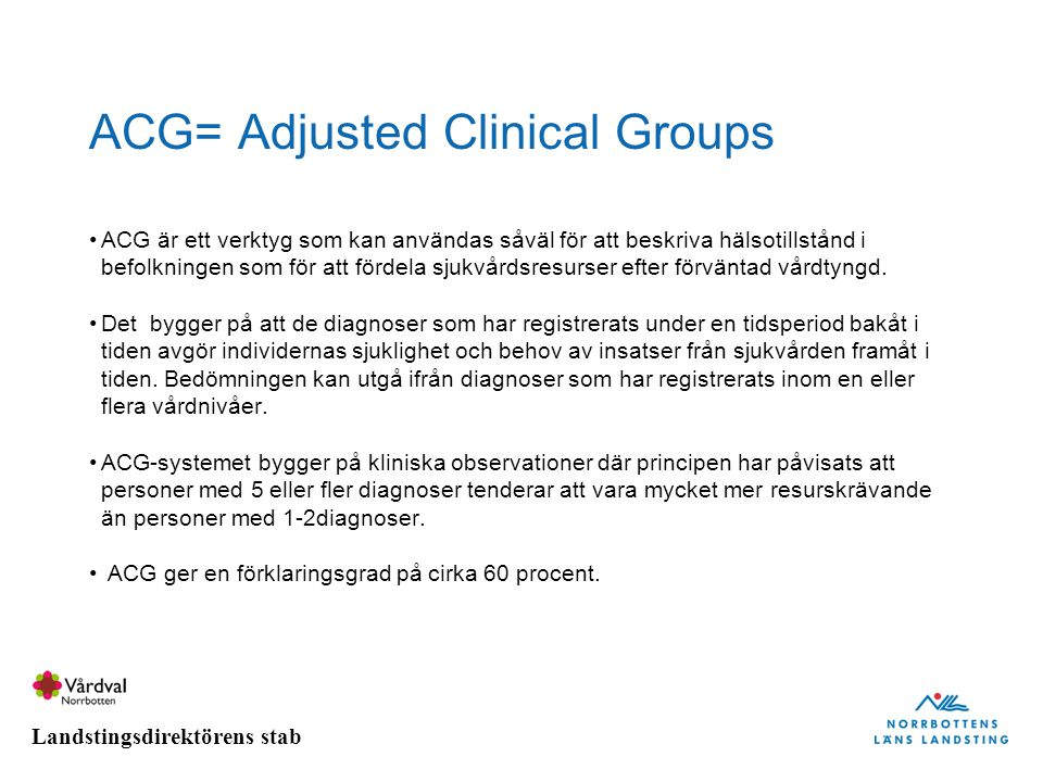 ACG= Adjusted Clinical Groups