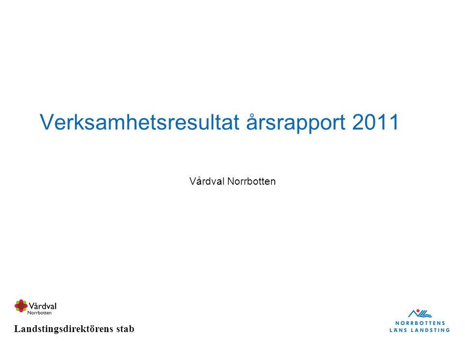 Verksamhetsresultat årsrapport 2011