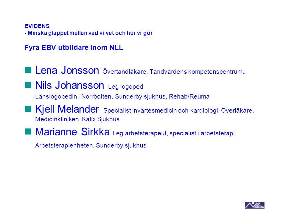 Lena Jonsson Övertandläkare, Tandvårdens kompetenscentrum.