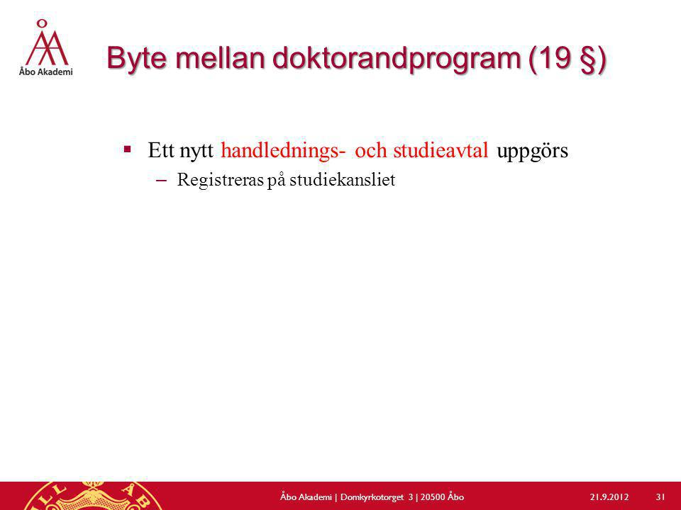 Byte mellan doktorandprogram (19 §)