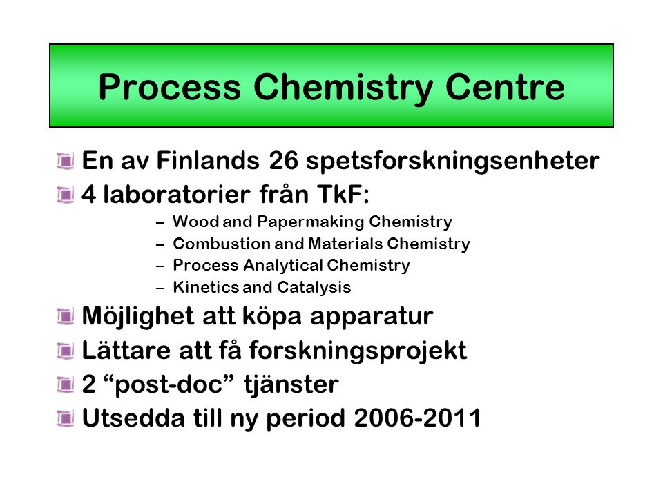 Process Chemistry Centre