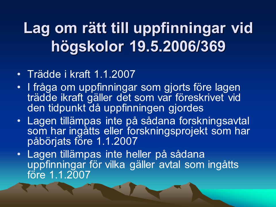 Lag om rätt till uppfinningar vid högskolor 19.5.2006/369