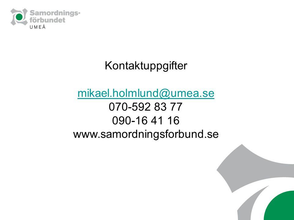 070-592 83 77 090-16 41 16 www.samordningsforbund.se