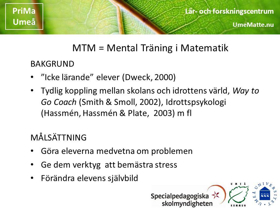 MTM = Mental Träning i Matematik