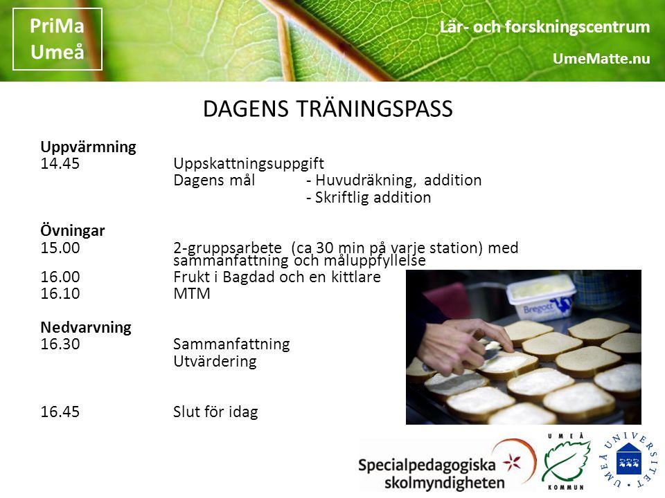 DAGENS TRÄNINGSPASS Uppvärmning 14.45 Uppskattningsuppgift