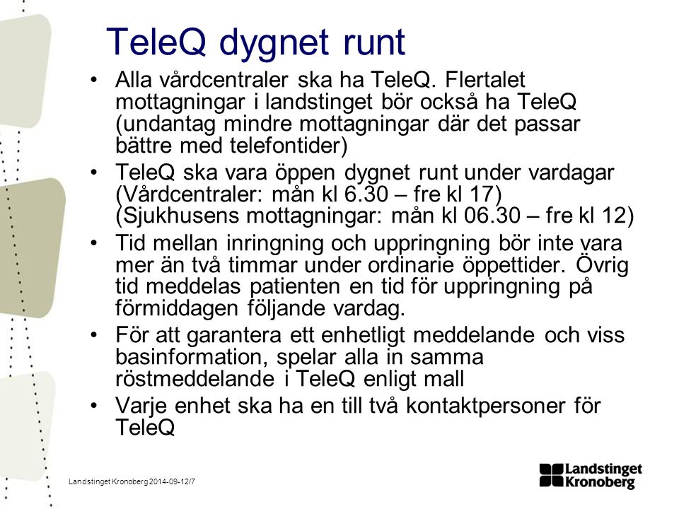 TeleQ dygnet runt