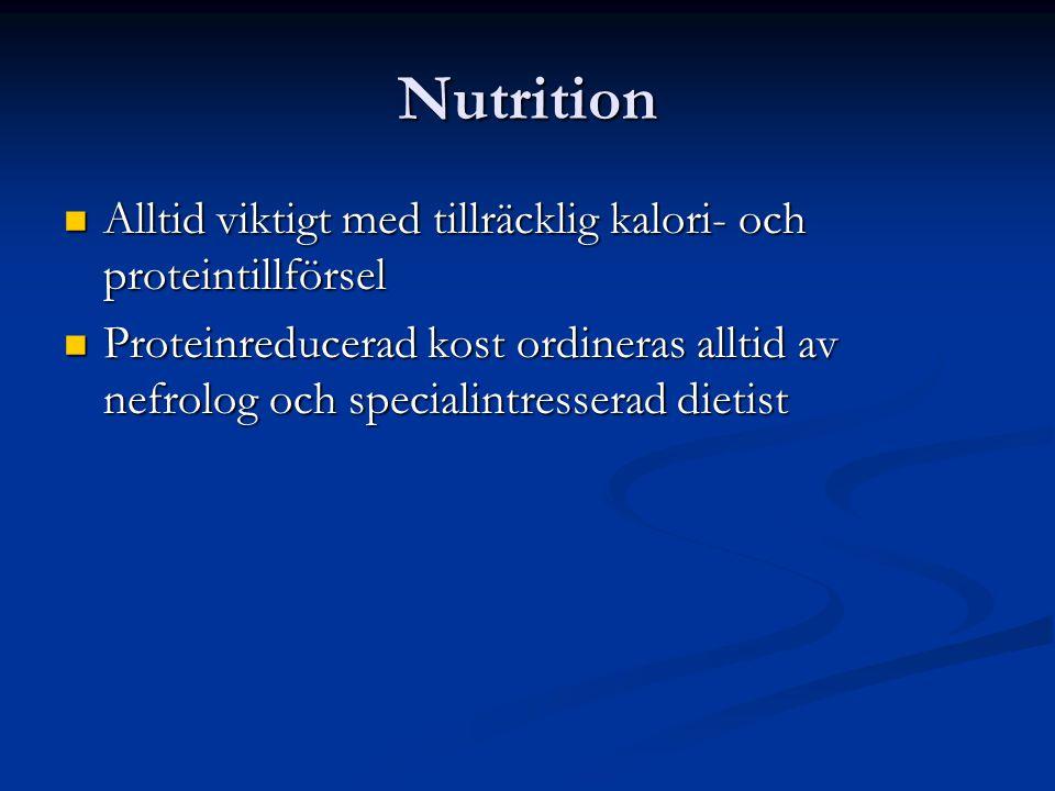 Nutrition Alltid viktigt med tillräcklig kalori- och proteintillförsel