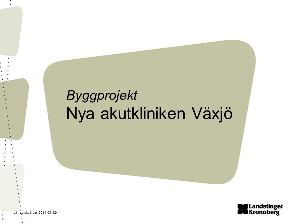 Byggprojekt Nya akutkliniken Växjö