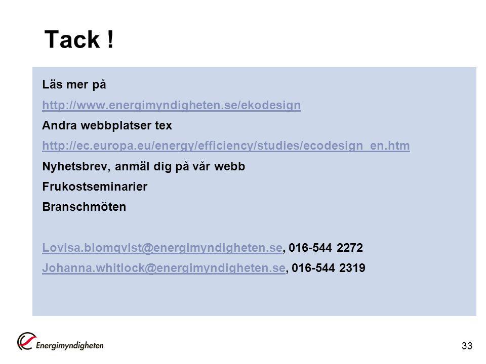Tack ! Läs mer på http://www.energimyndigheten.se/ekodesign