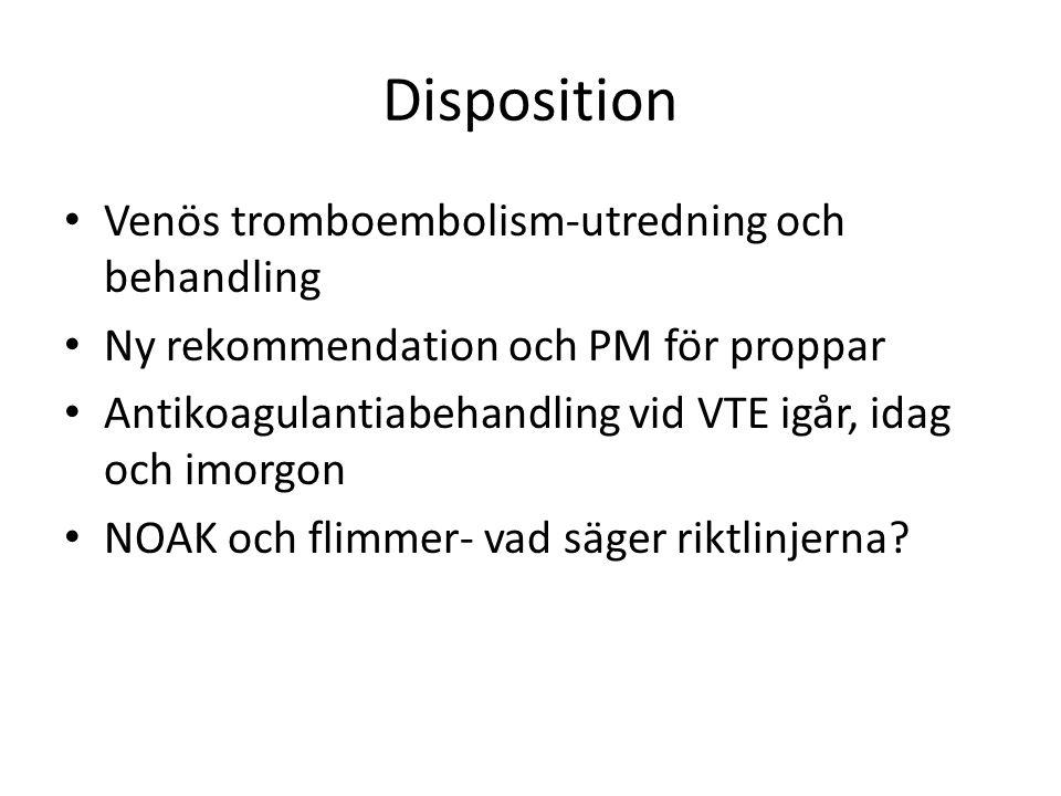 Disposition Venös tromboembolism-utredning och behandling