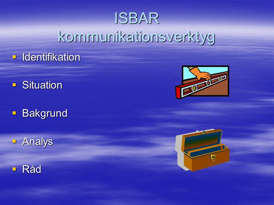 ISBAR kommunikationsverktyg