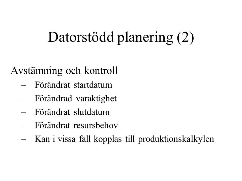 Datorstödd planering (2)