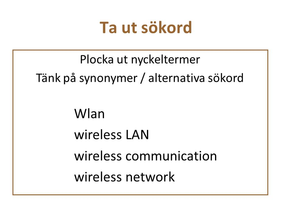Ta ut sökord Wlan wireless LAN wireless communication wireless network