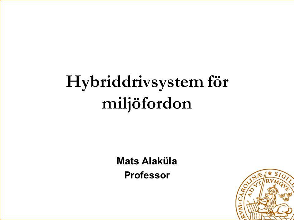 Hybriddrivsystem för miljöfordon