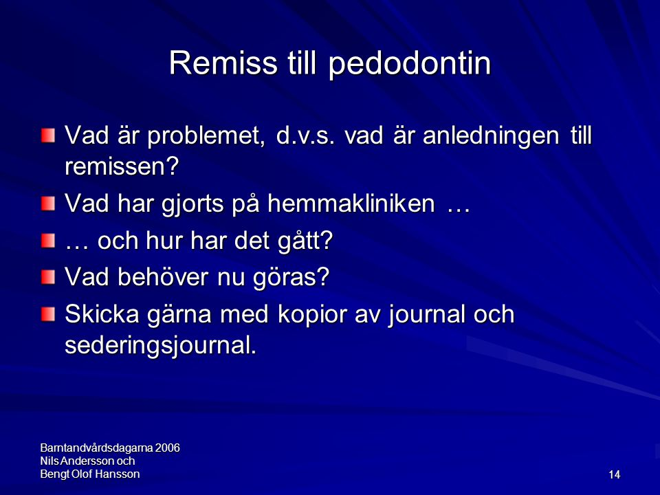 Remiss till pedodontin