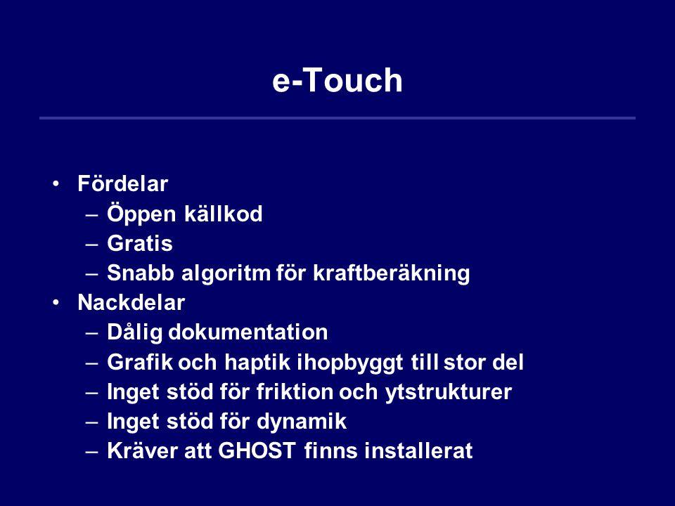 e-Touch Fördelar Öppen källkod Gratis
