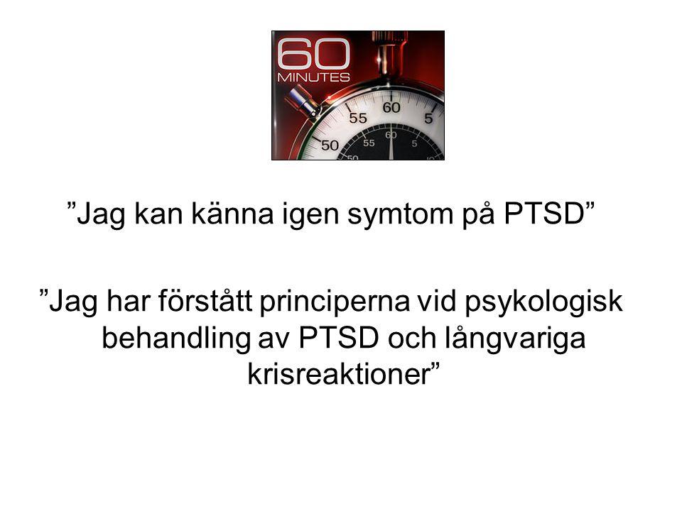 Jag kan känna igen symtom på PTSD