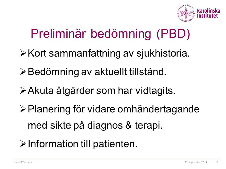 Preliminär bedömning (PBD)