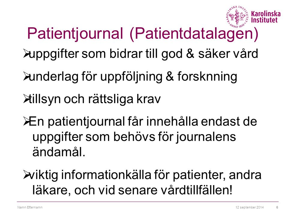 Patientjournal (Patientdatalagen)