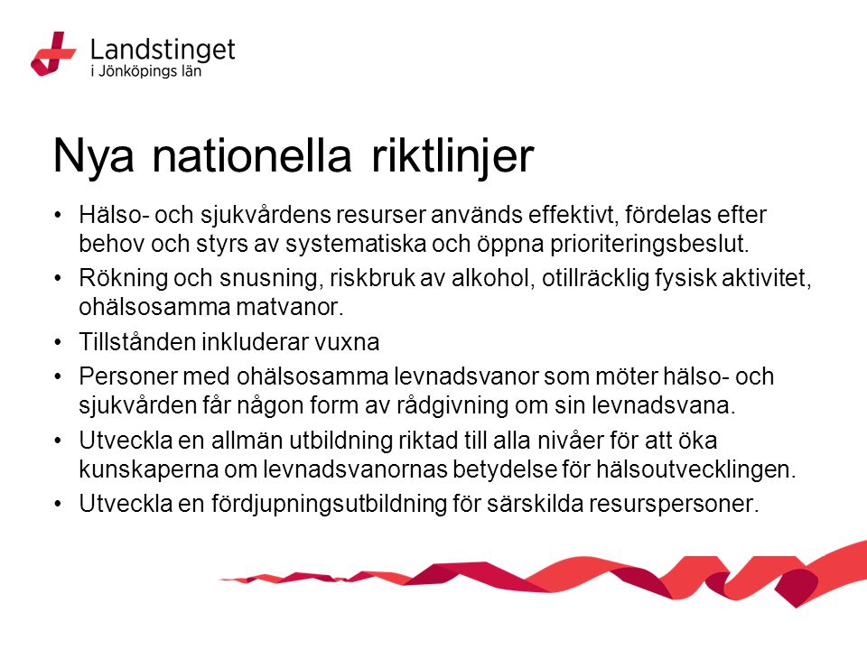 Nya nationella riktlinjer