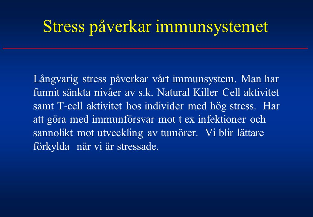 Stress påverkar immunsystemet