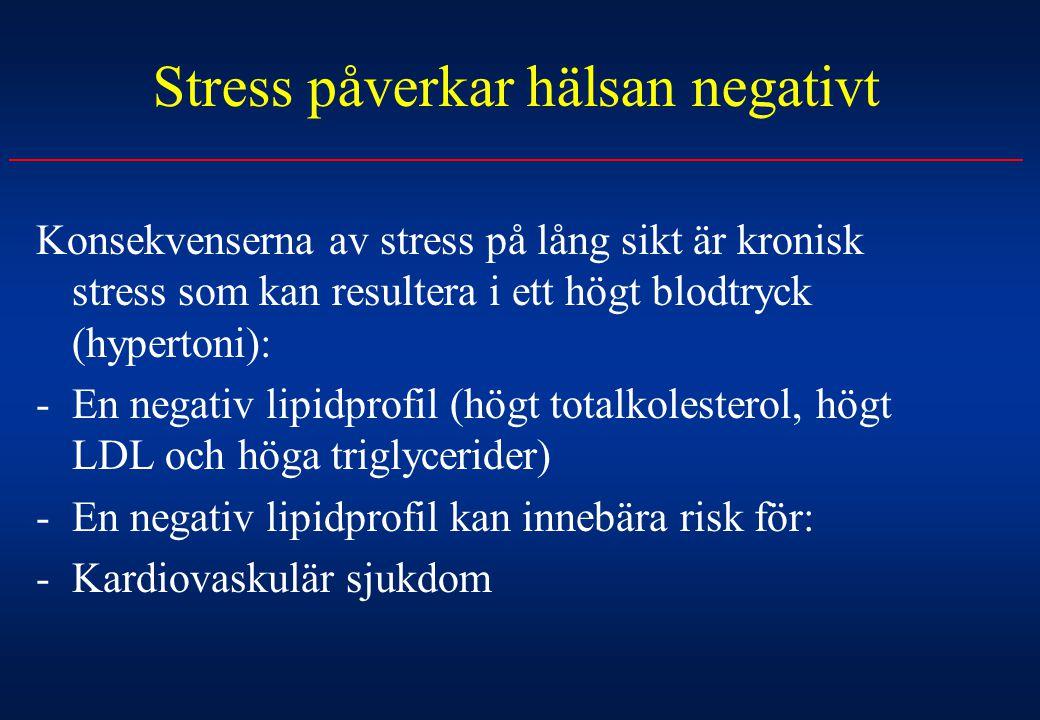 Stress påverkar hälsan negativt