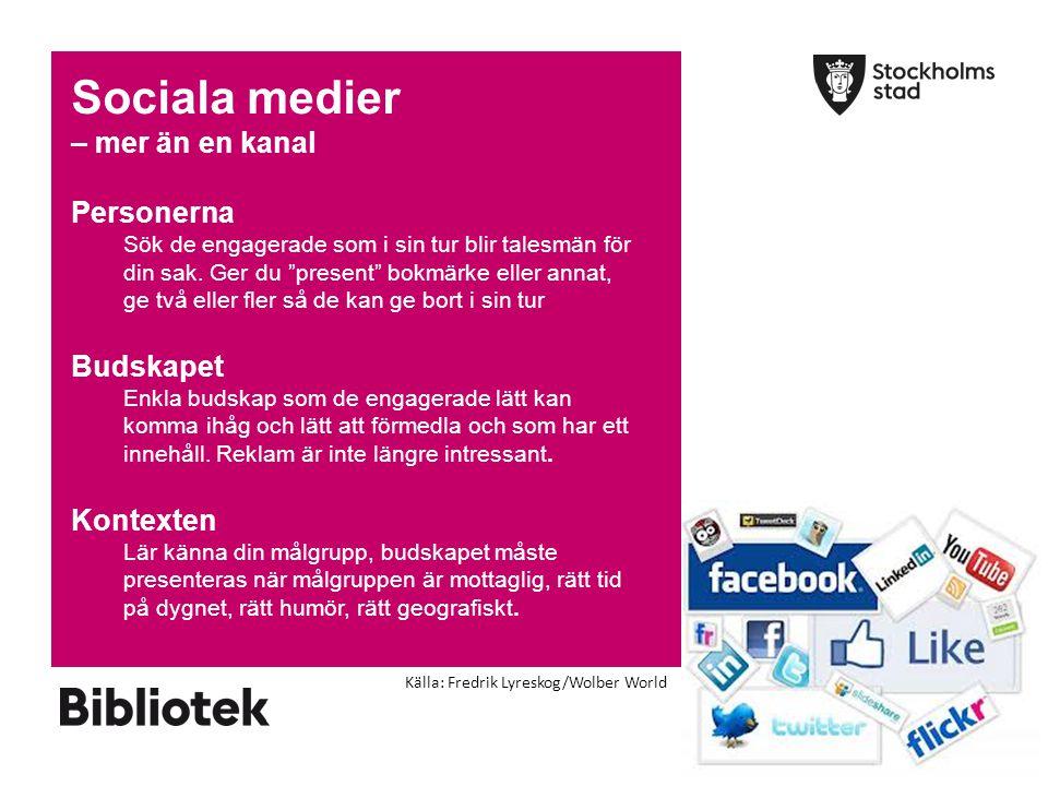 Sociala medier – mer än en kanal