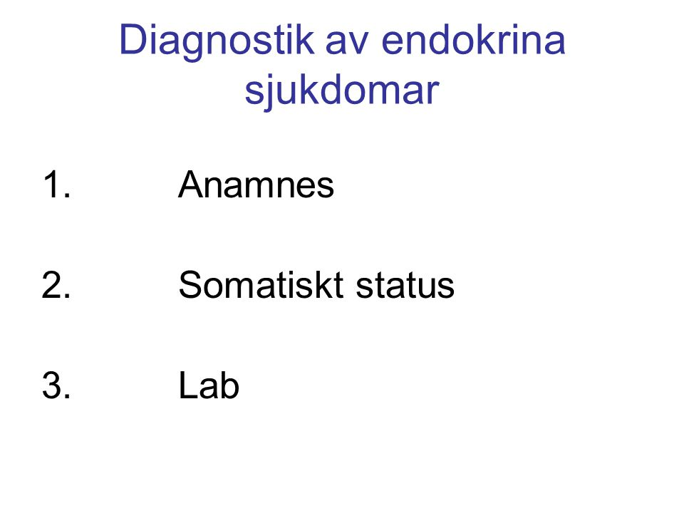 Diagnostik av endokrina sjukdomar