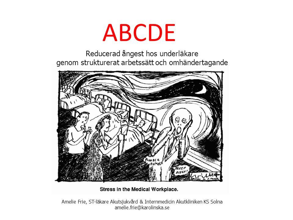 ABCDE Reducerad ångest hos underläkare