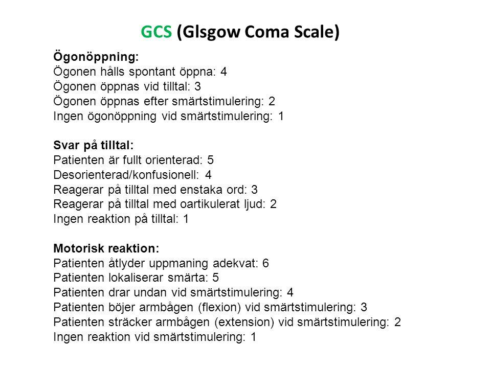 GCS (Glsgow Coma Scale)