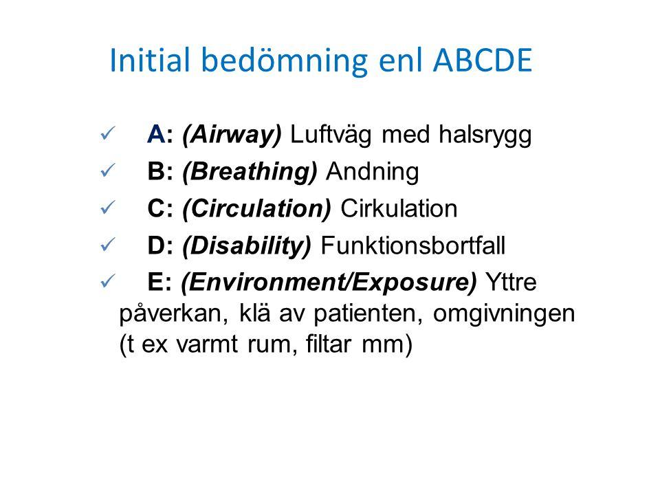 Initial bedömning enl ABCDE