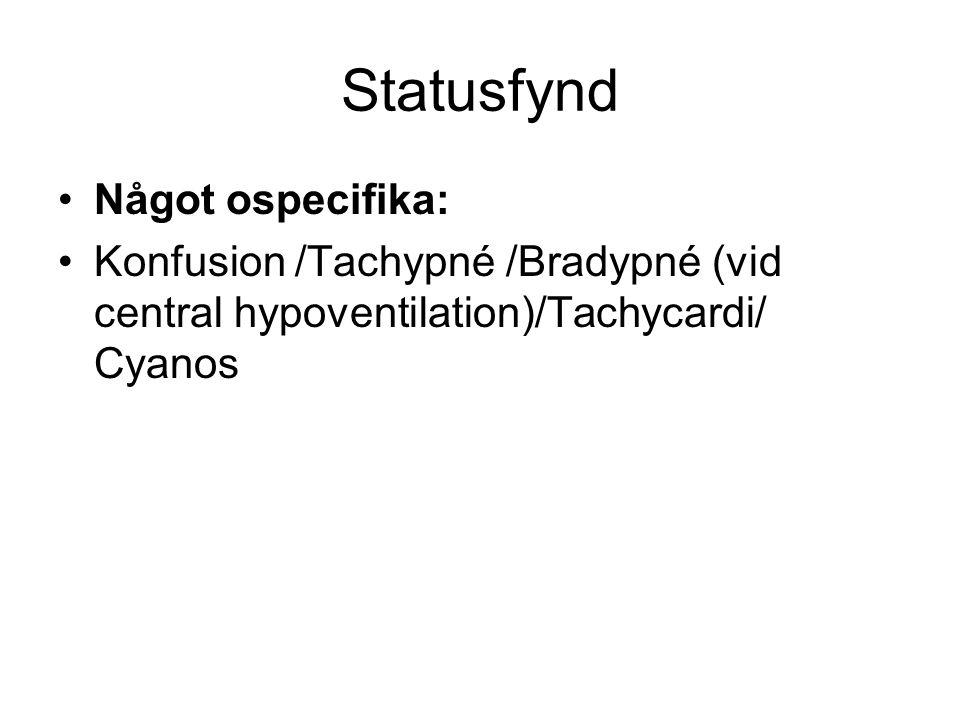 Statusfynd Något ospecifika: