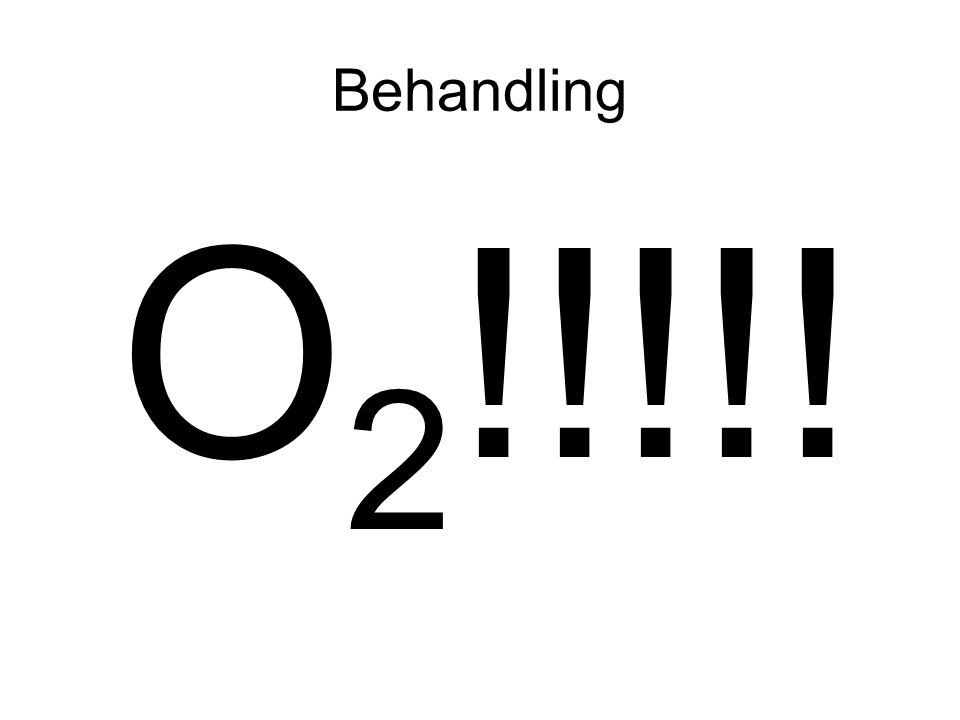 Behandling O2!!!!!