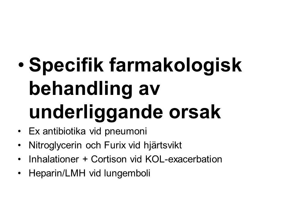 Specifik farmakologisk behandling av underliggande orsak