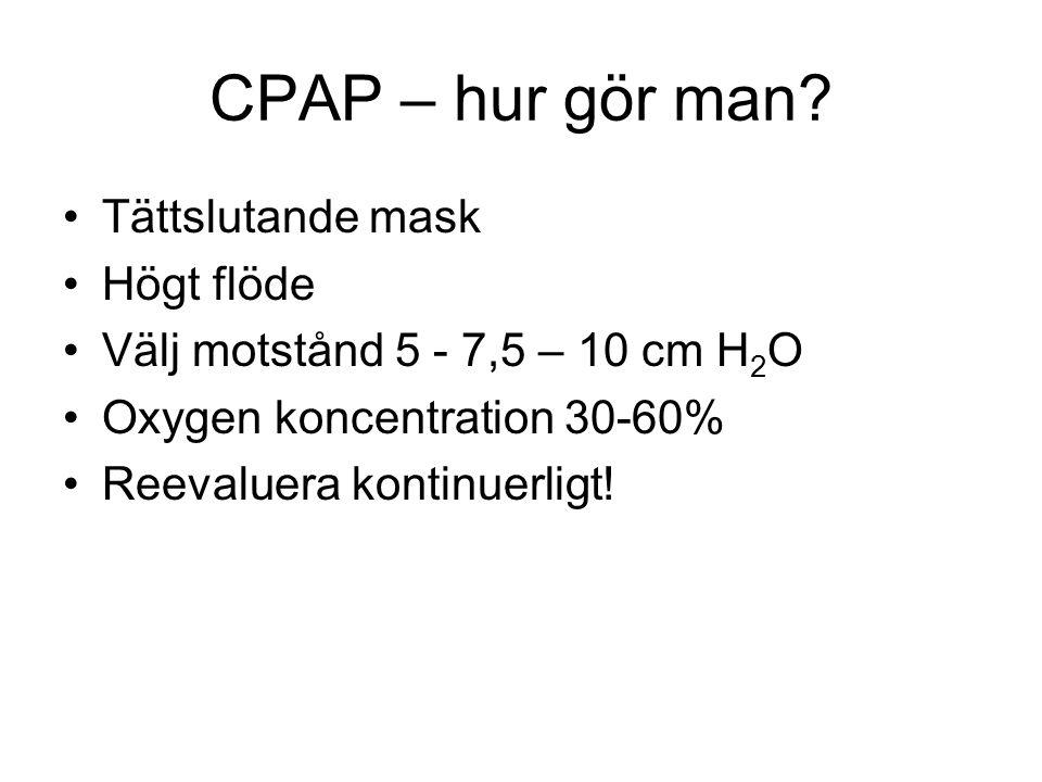 CPAP – hur gör man Tättslutande mask Högt flöde