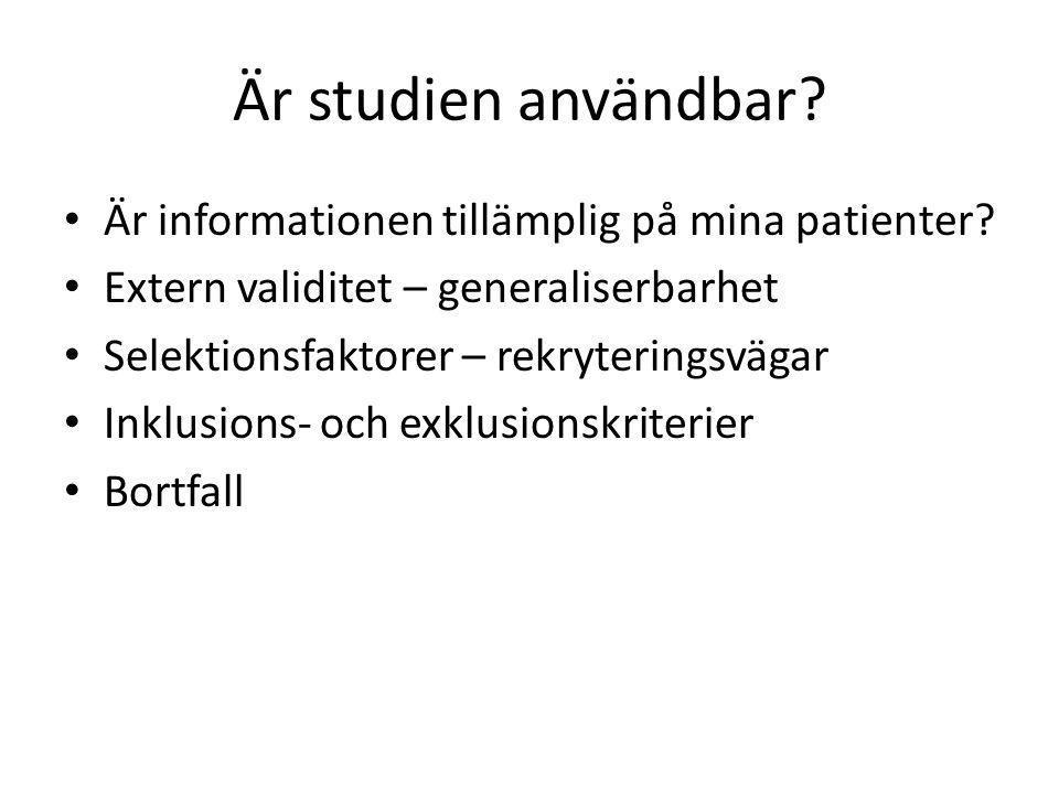 Är studien användbar Är informationen tillämplig på mina patienter