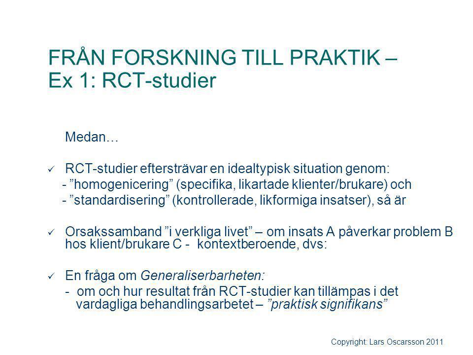 FRÅN FORSKNING TILL PRAKTIK – Ex 1: RCT-studier