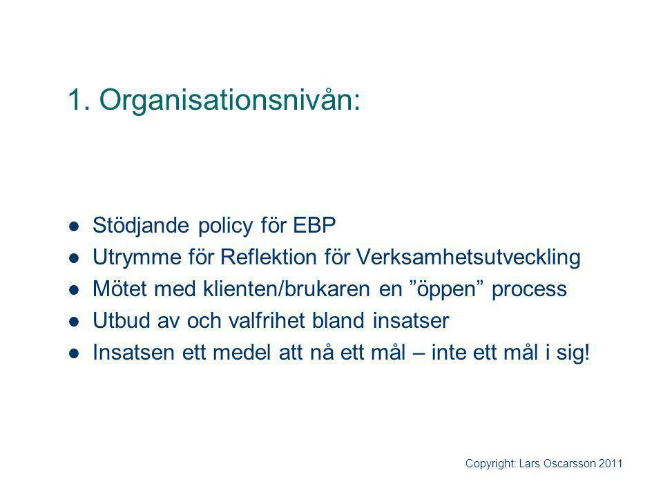1. Organisationsnivån: Stödjande policy för EBP