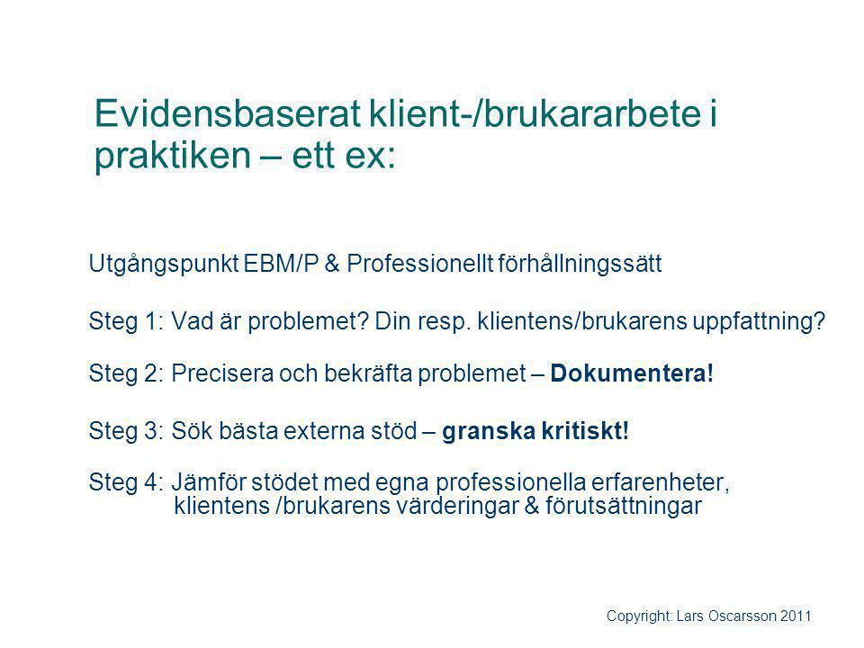 Evidensbaserat klient-/brukararbete i praktiken – ett ex: