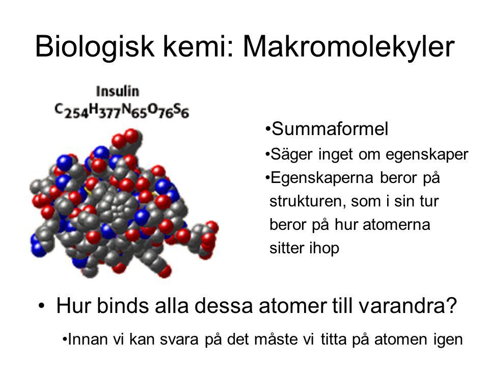 Biologisk kemi: Makromolekyler
