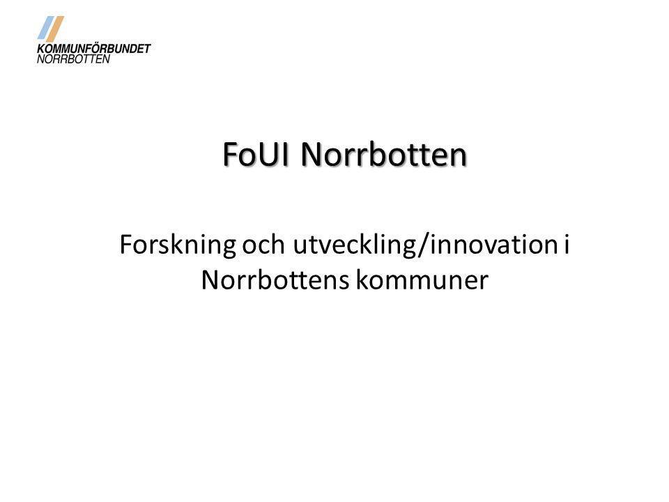 Forskning och utveckling/innovation i Norrbottens kommuner