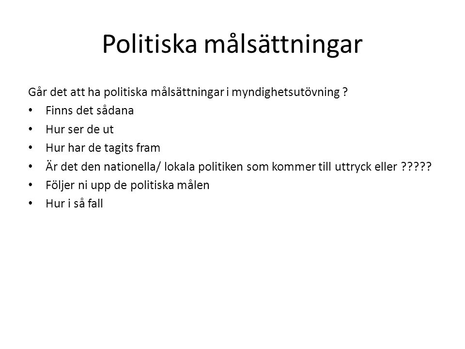 Politiska målsättningar