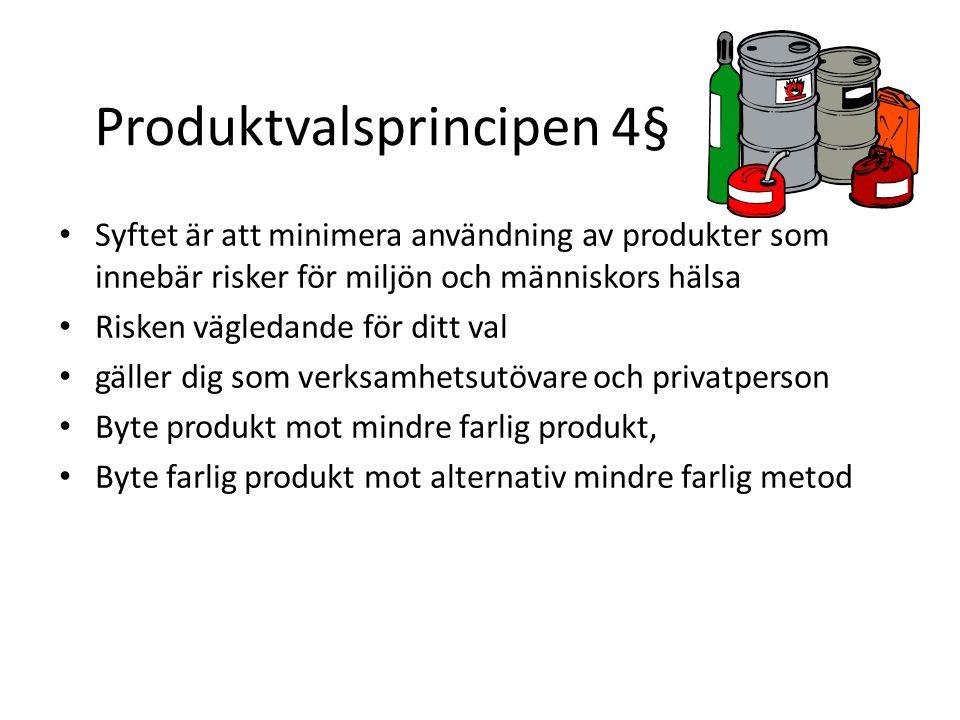 Produktvalsprincipen 4§