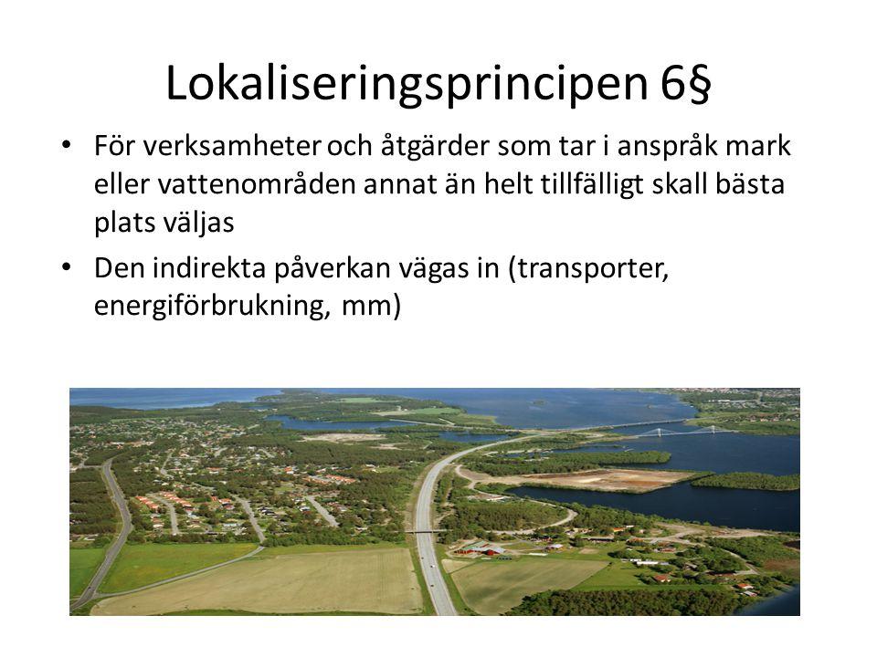 Lokaliseringsprincipen 6§