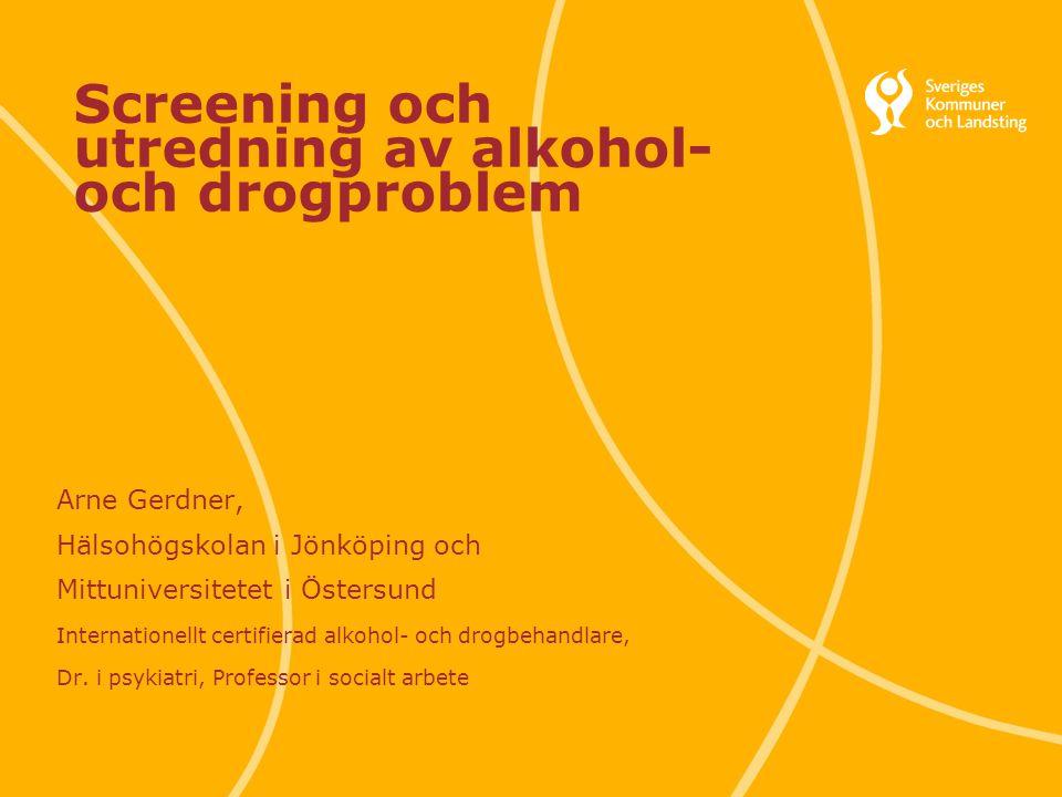 Screening och utredning av alkohol- och drogproblem